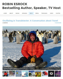 Oscillating in Transdniester A Conversation about Travel - ROBIN ESROCKBestselling Author, Speaker, TV Host - Mozilla Firefox 1292016 82931 PM